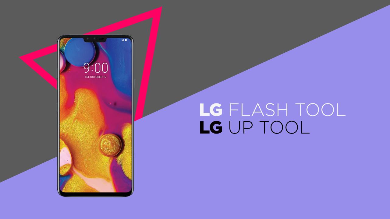 Download LG Flash Tool and LGUP Tool