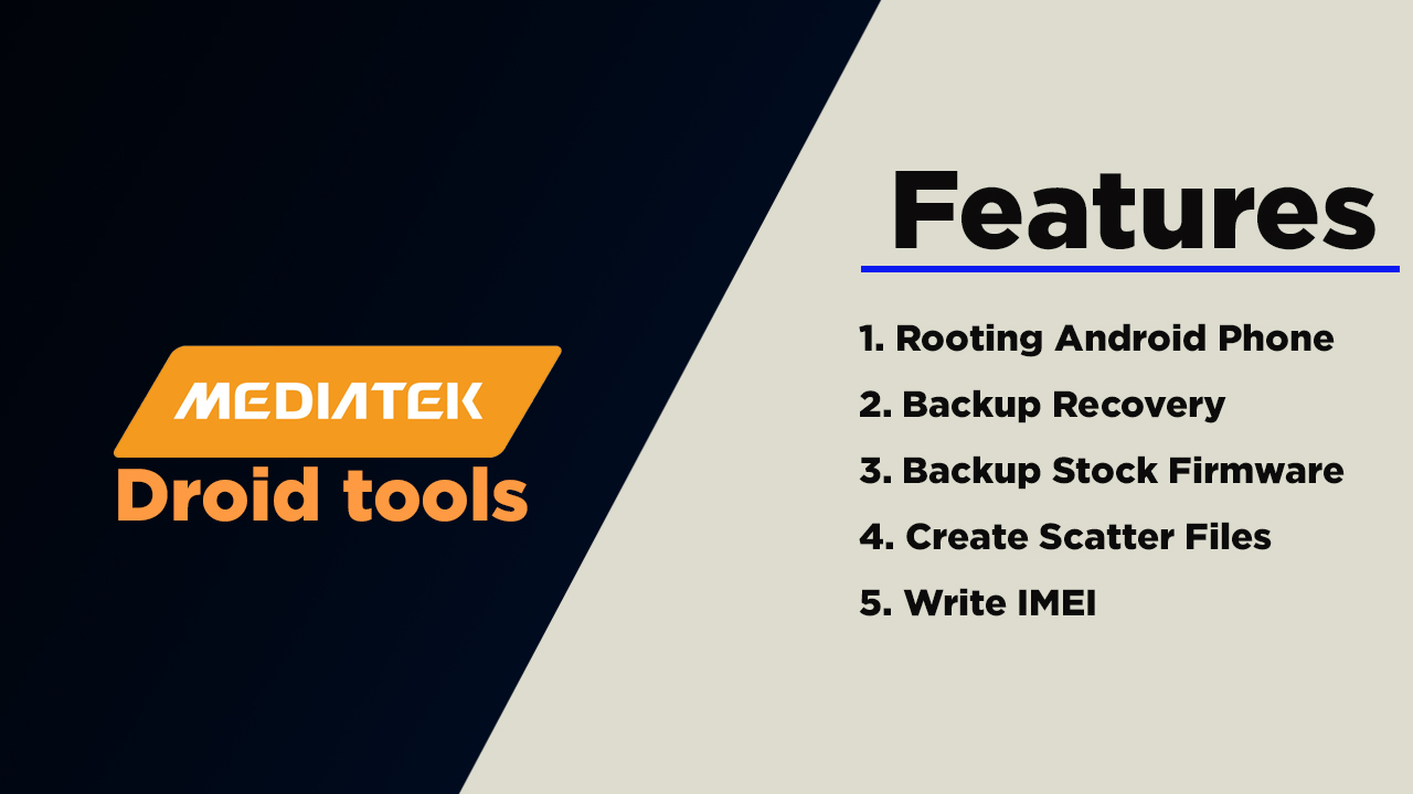 Features Of MTK Droid Tool