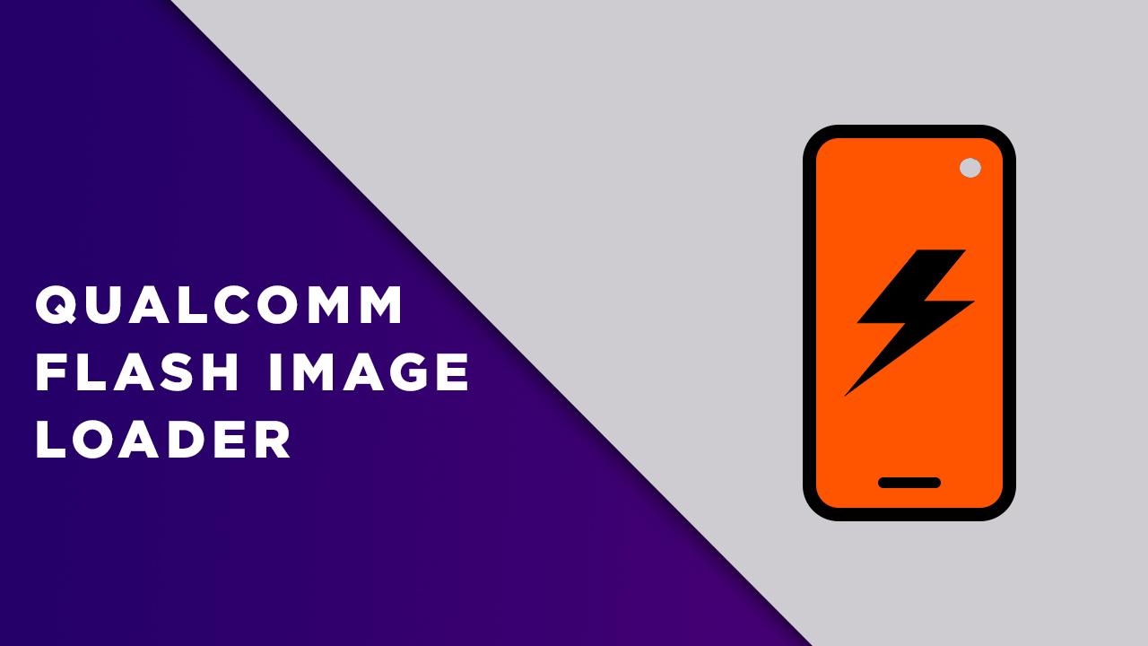 Qualcomm Flash Image Loader (QFIL)