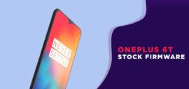 OnePlus 6T Stock Firmware