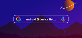 Expected List of Android Devices to Get Android Q (10)