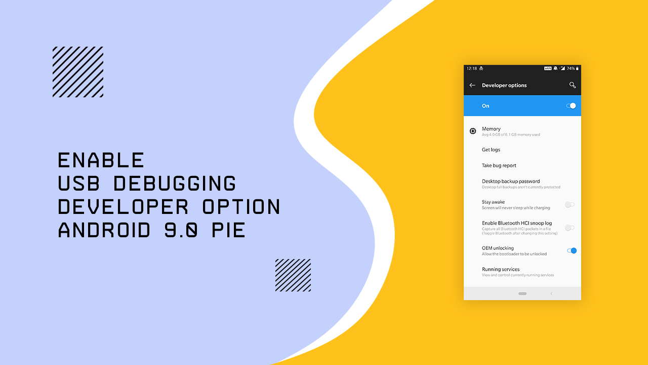 Enable Developer Options and USB Debugging on Android 9.0 Pie