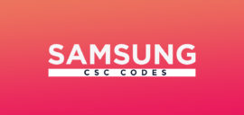 Get Samsung CSC Codes for All Region