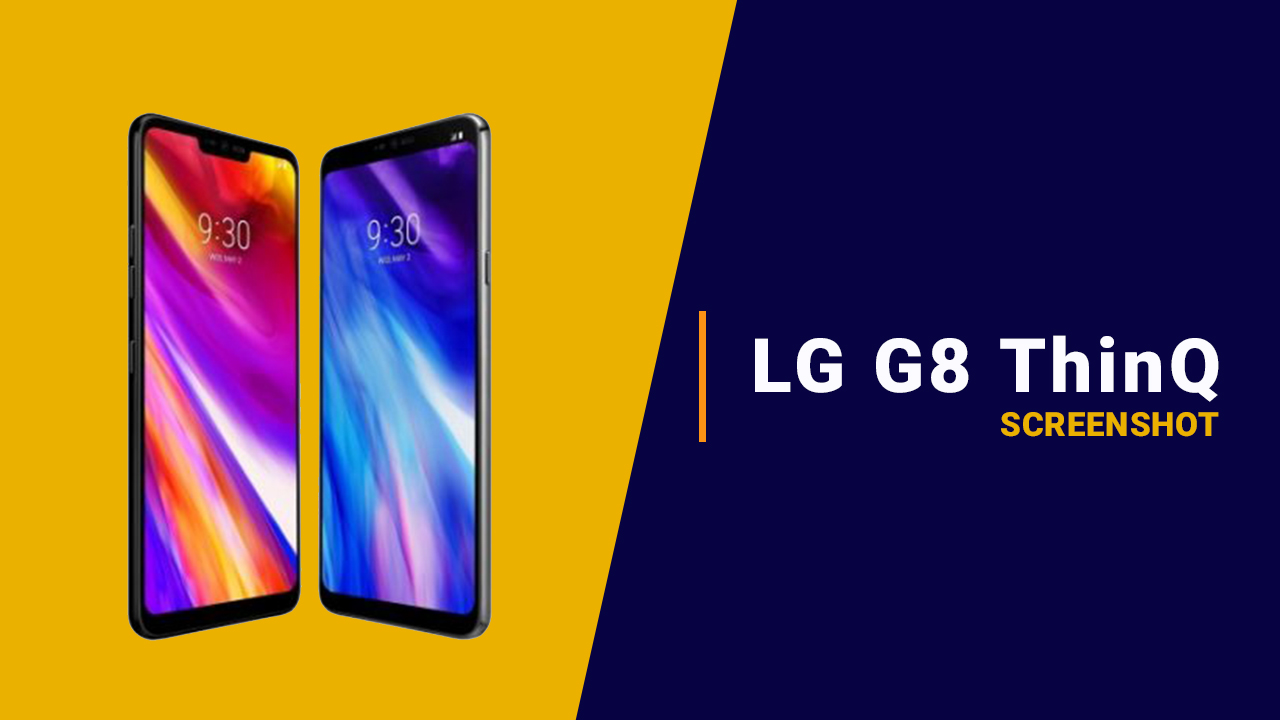 take a screenshot on the LG G8 ThinQ