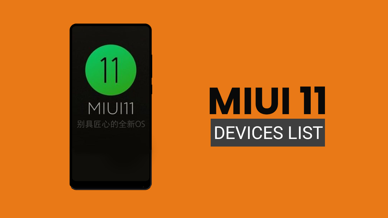 MIUI 11 Update: Expected Xiaomi and Redmi Devices List