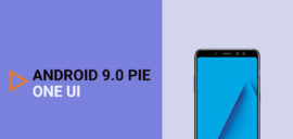 Install Samsung Galaxy A8+ Android 9.0 Pie (One UI)