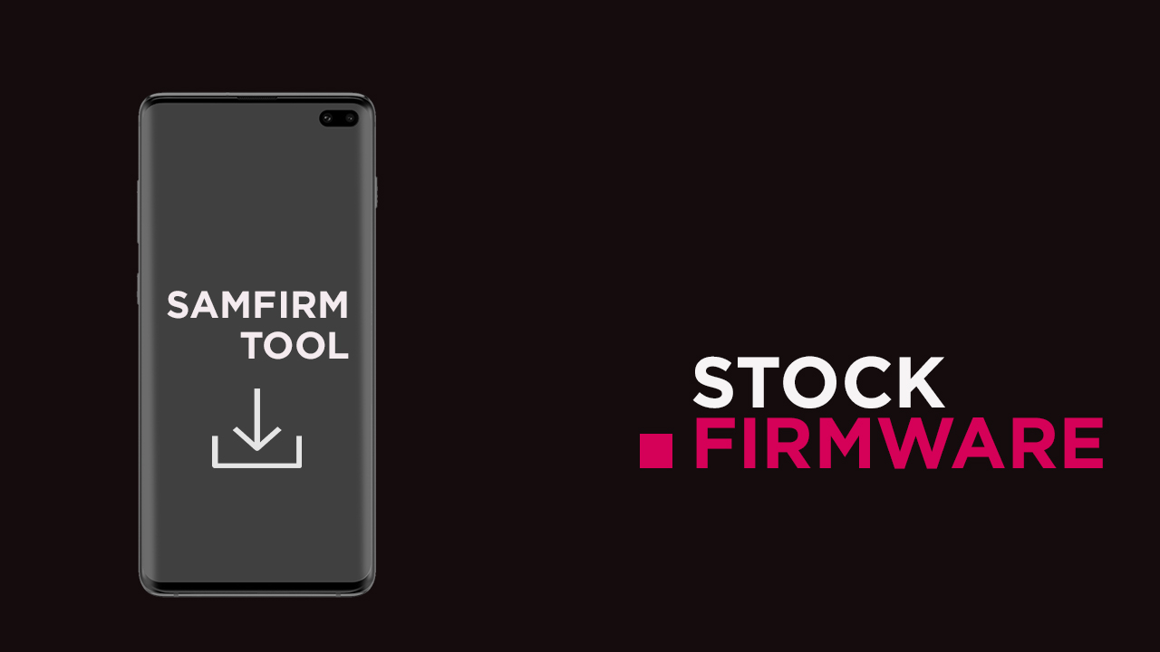 Samsung Stock ROM via SamFirm Tool [2019]