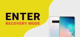 Enter Recovery Mode On Samsung Galaxy S10/ S10 Plus/ S10e