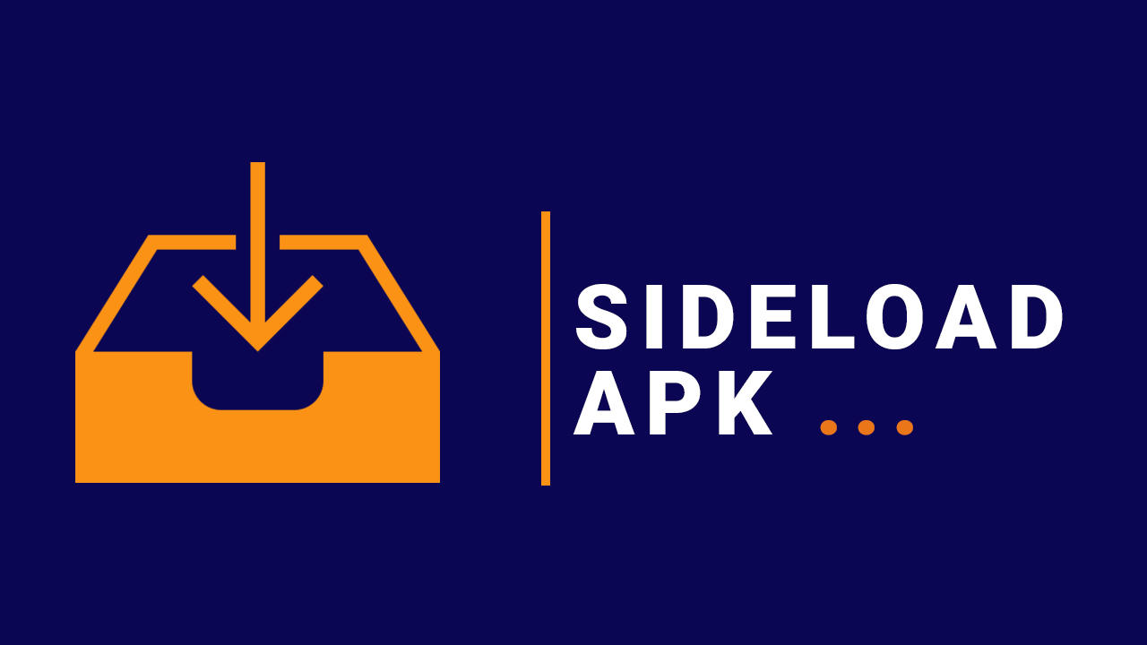 Sideload Android Apps