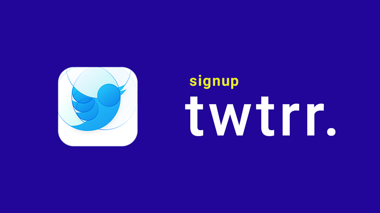 sign up for Twttr