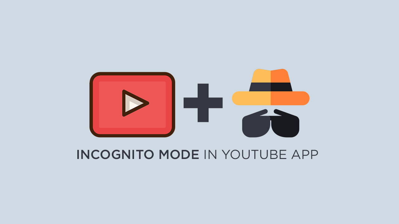 Incognito Mode in YouTube App
