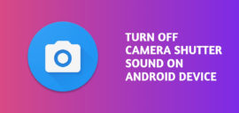 turn off camera shutter sound on Android device