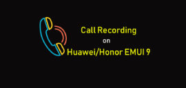 How to activate call recording on Huawei/Honor devices with EMUI 9